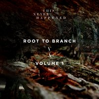 Root to Branch, Vol. 1 — сборник