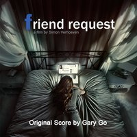 Friend Request — Gary Go