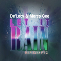 Let It Rain, Pt. 2 — De'lacy, Marco Gee