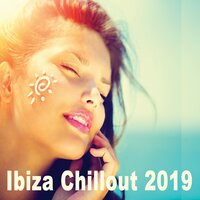 Ibiza Chillout 2019 - The Ultimate Laidback Deep House Lounge Collection — сборник