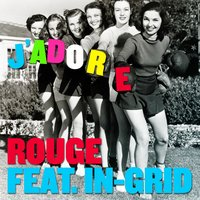 J'adore — In-Grid, Rouge