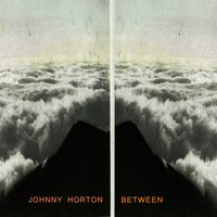 Between — Johnny Horton