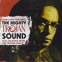 Don Letts Presents the Mighty Trojan Sound — сборник