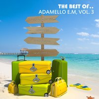 The Best of.. Adamello E.M, Vol. 3 — сборник