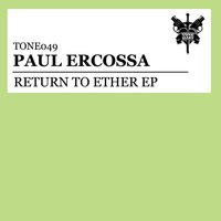 Return To Ether EP — Paul Ercossa
