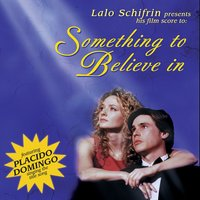 Something to Believe In — Lalo Schifrin