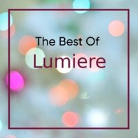 The Best of Lumiere — Lumiere