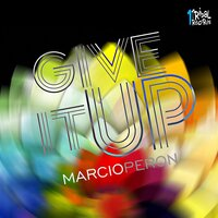 Give It Up — Marcio Peron