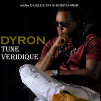 Tune veridique — Dyron