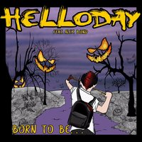 Born to Be — Helloday