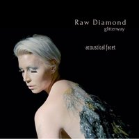 Glitterway Acoustical Facet — Raw Diamond