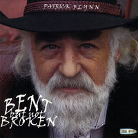 Bent but Not Broken — Patrick Flynn