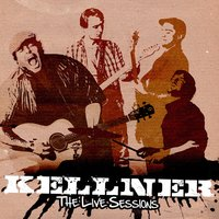The Live Sessions — Kellner