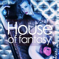 House of Fantasy (Selected House Rhythms) — сборник