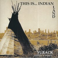 This Is...Indian Land — Yurack