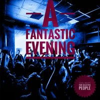 A Fantastic Evening (Cool Beats for Selected People) — сборник