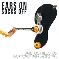 Ears On / Socks Off — сборник