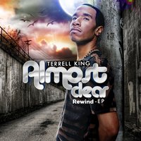 Almost Clear (Rewind) — Terrell King