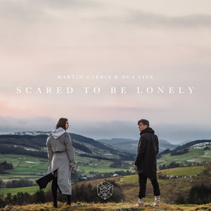 Martin Garrix, Dua Lipa - Scared to Be Lonely