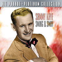 Hit Parade Platinum Collection Sammy Kaye — Sammy Kaye