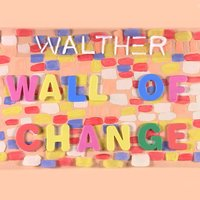 Wall of Change — Walther