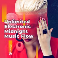 Unlimited Electronic Midnight Music Flow — сборник