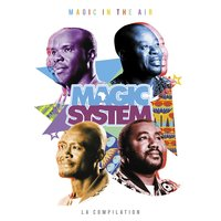 Magic In The Air: la compilation — Magic System