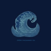 Sea — Jerome Chassagnard