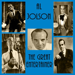 The Great Entertainer — Al Jolson
