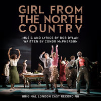 Girl from the North Country — Original London Cast of Girl From The North Country