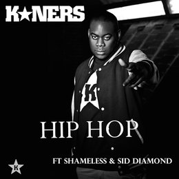 Hip Hop — Shameless, Sid Diamond, K*Ners