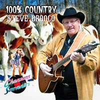 100% Country — Steve Bronco