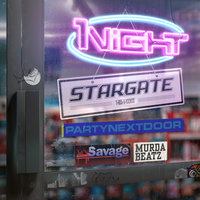 1Night — Stargate, PARTYNEXTDOOR, 21 Savage, Murda Beatz