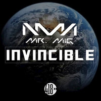 Invincible — Mr. Mig