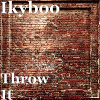 Throw It — Ikyboo, Kevin McCall