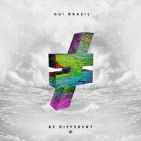 Be Different — Gui Brazil