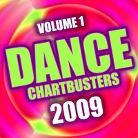 Dance Chartbusters 2009 - Vol. 1 — The CDM Chartbreakers