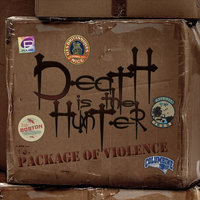 Package of Violence — Death Is the Hunter