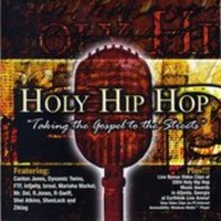 Holy Hip Hop, Vol. 1 — Various Artists - Holy Hip Hop