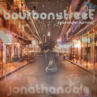 Bourbon Street (Reason for Leaving) — Jonathan Dale
