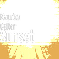 Sunset — Maurice Colter