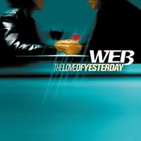 The Love of Yesterday — Web