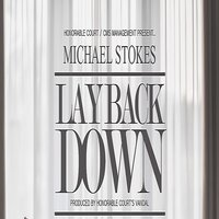 Lay Back Down — Michael Stokes