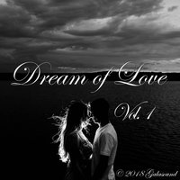 Dream of Love, Vol. 1 — сборник