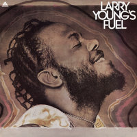 Larry Young's Fuel — Larry Young