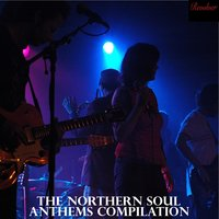 The Northern Soul Anthems Compilation — сборник