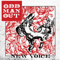 New Voice — Odd Man Out