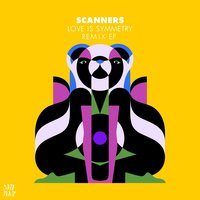Love Is Symmetry — Scanners