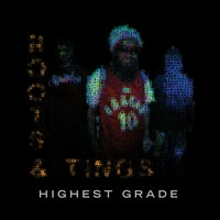 Highest Grade — Roots And Tings, Ivier, Jah Yzer, CoopDVIlle