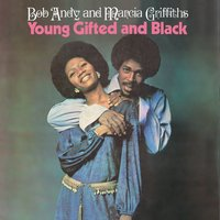 Young, Gifted & Black — Bob & Marcia